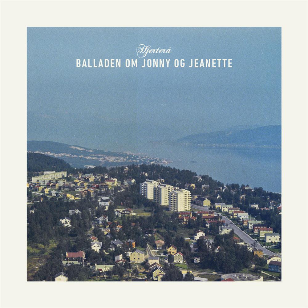 Hjerterå – Balladen om Jonny & Jeanette